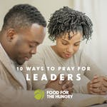 10 Ways to Pray for Leaders