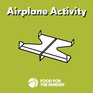 Construct a Paper Airplane - Activities for Child Sponsors
